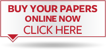 BUY YOUR PAPERS ONLINE NOW CLICK HERE